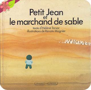 """""""Petit Jean et le marchand de sable"""" d'Hélène Tersac et Renate Magnier"""