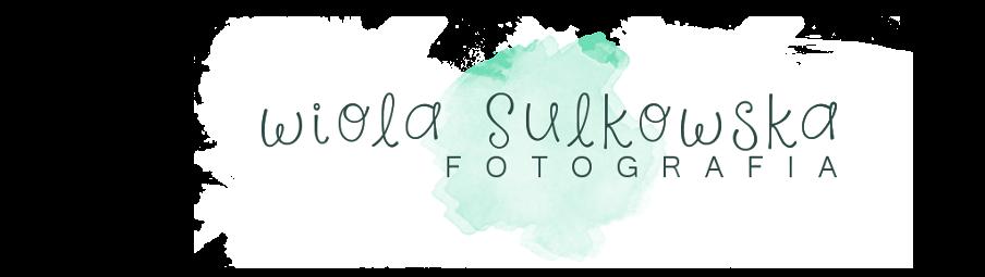 Fotograf ślubny Wiola Sulkowska