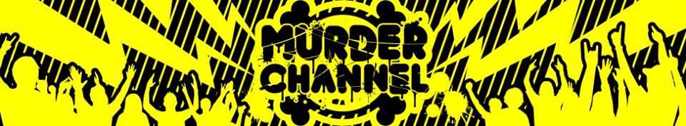 Murder Channel Blog