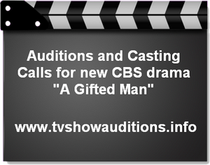 CBS A Gifted Man Auditions Casting Calls