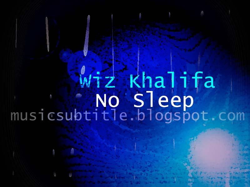 Wiz Khalifa - No Sleep [Music Video] - YouTube