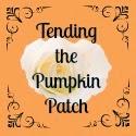 http://tendingthepumpkinpatch.blogspot.com/