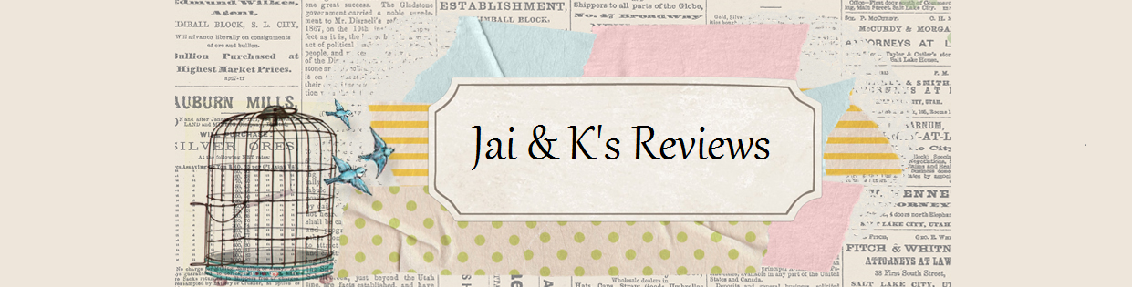 Jai & K's Reviews