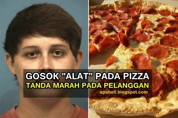 """Pekerja Gosok """"Alatnya"""" Pada Pizza Kerana Marah Pada Pelanggan"""