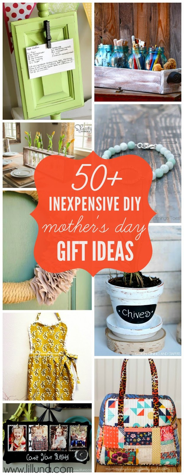 http://lilluna.com/50-inexpensive-diy-mothers-day-gift-ideas/