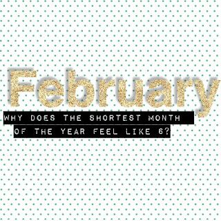 Why Does the Shortest Month Feel Like 6?