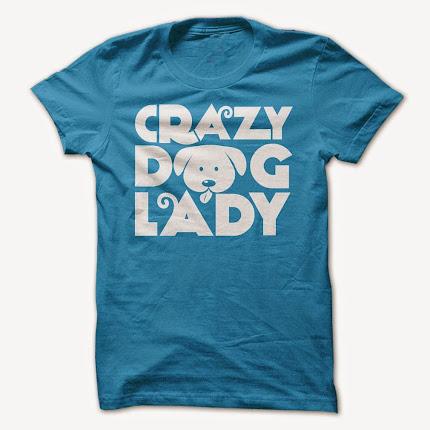 """Crazy Dog Lady"" Tee Shirt"