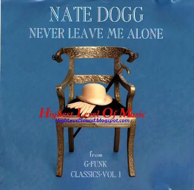 Nate Dogg Feat. Snoop Doggy Dogg - Never Leave Me Alone-(CDS)-1996-hlm