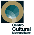 CENTRO CULTURAL METROPOLITANO