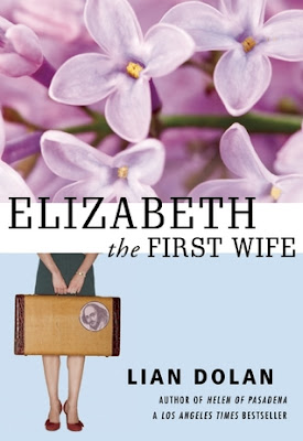 Book Review: Elizabeth the First Wife by Lian Dolan