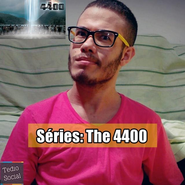 [Vídeo]: Séries - The 4400