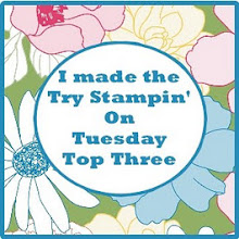 I made the Top 3 at Try Stampin on Tuesday !