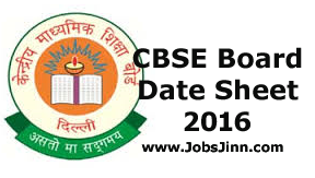 CBSE Board Date Sheet 2016