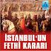İstanbul'un Fethi Kararı