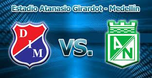 Atletico Nacional vs Independiente Medellin