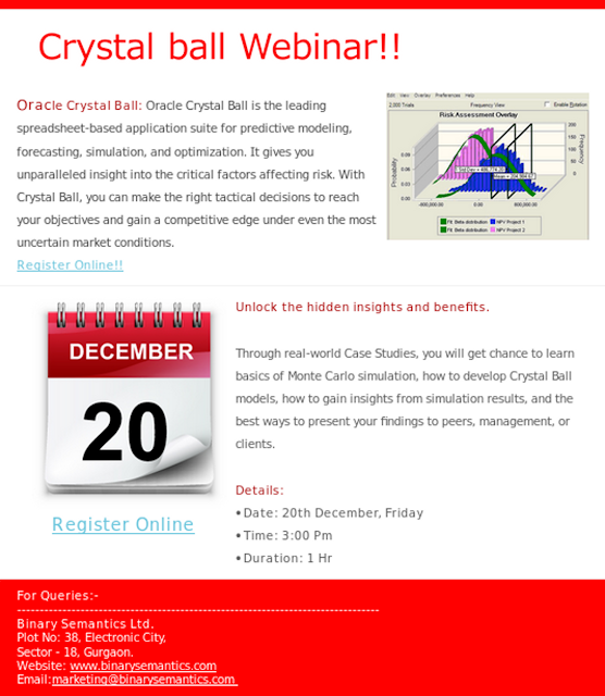 http://www.binarysemantics.com/webinar-Oracle-crystal-ball.asp?utm_source=blog&utm_medium=blogsites&utm_campaign=crystal-ball-webinar-dec-2013