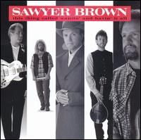 Sawyer Brown: This Thing Called Wantin\' & Havin\' It All (1995)