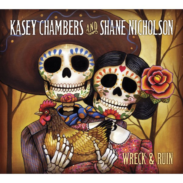 J8a0m Kasey Chambers And Shane Nicholson   Wreck And Ruin (Deluxe Editio) 2012