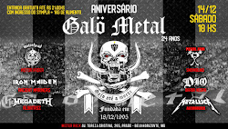 24º ANIVERSÁRIO GALO METAL