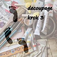 http://reanja1.blogspot.com/2015/05/wspolna-nauka-decoupage-krok-3.html