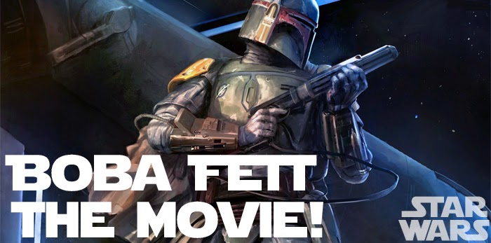 Boba Fett Movie Release Date 2016