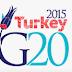 1 Aralık 2014 tarihi itibariyle Türkiye, G20 2015 Dönem Başkanı