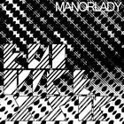 Manorlady: Ego Oppressor