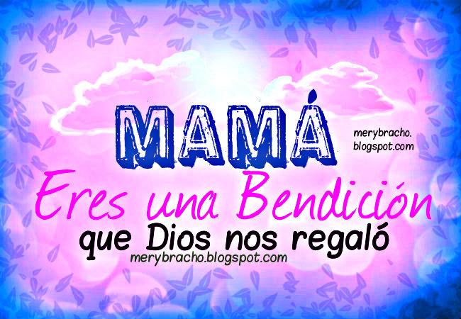feliz Día de la madre, poema corto. Mamá, Bendición que Dios me regaló. Poesía Corta para día de las madres. poema para niños. para una bella mamá.