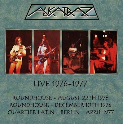 Alkatraz - Live Roundhouse London 1976 & Quartier Latin Berlin1977