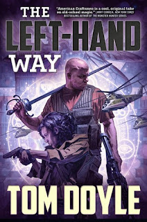 The Left Hand Way urban Fantasy by Tom Doyle