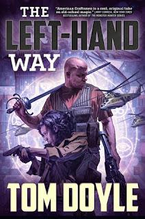 The Left Hand Way urban Fantasy by Tom Doyle