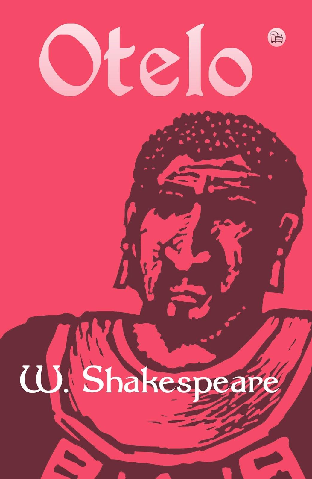 tributo entre libros rese 241 a otelo de william shakespeare