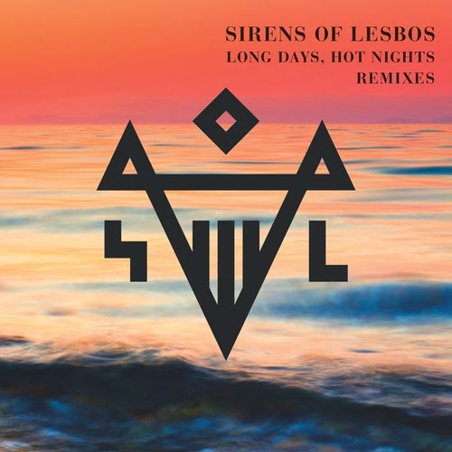 Sirens of Lesbos - Long Days, Hot Nights (Remixes)
