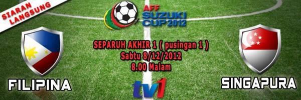 Keputusan Filipina vs Singapura 8 Disember 2012 - Separuh Akhir Pertama Piala AFF Suzuki 2012