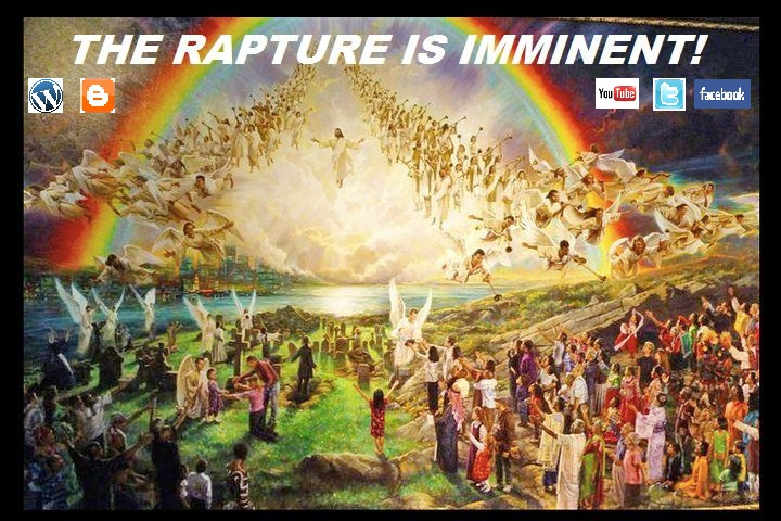 THE RAPTURE IS IMMINENT!