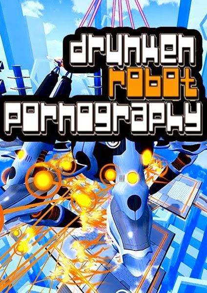 DRUNKEN-ROBOT-PORNOGRAPHY