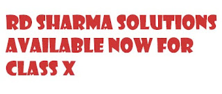 RD Sharma Solutions available Now For Class X CBSE