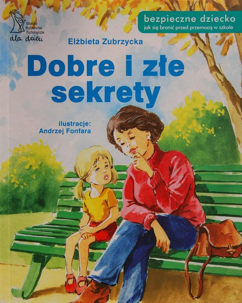 """Elżbieta Zubrzycka """"Dobre i złe sekrety"""""""