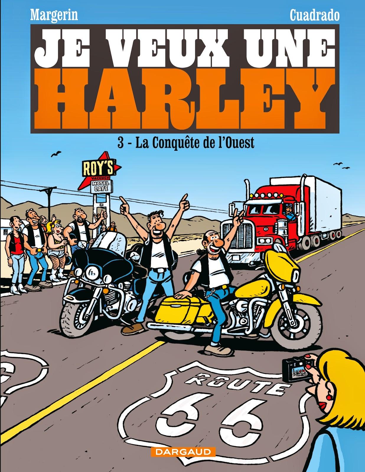 Je veux une Harley T3 couverture de Margerin et Cuadrado