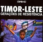 T-Timor Leste - Gerações de Resistência
