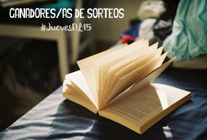 Ganadores/as de Sorteos    #JuevesDL15