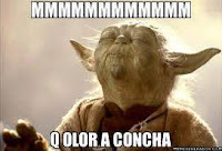 "Maestro Yoda ""Mmmm que olor a concha"""