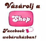 Facebook webáruház!