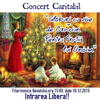 """Concert Caritabil pentru """"Casa Frații lui Onisim"""" la Filarmonica Banatului - 19 decembrie 2015"""