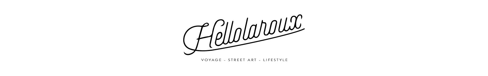 HELLOLAROUX - A travel & lifestyle blog from Marseille