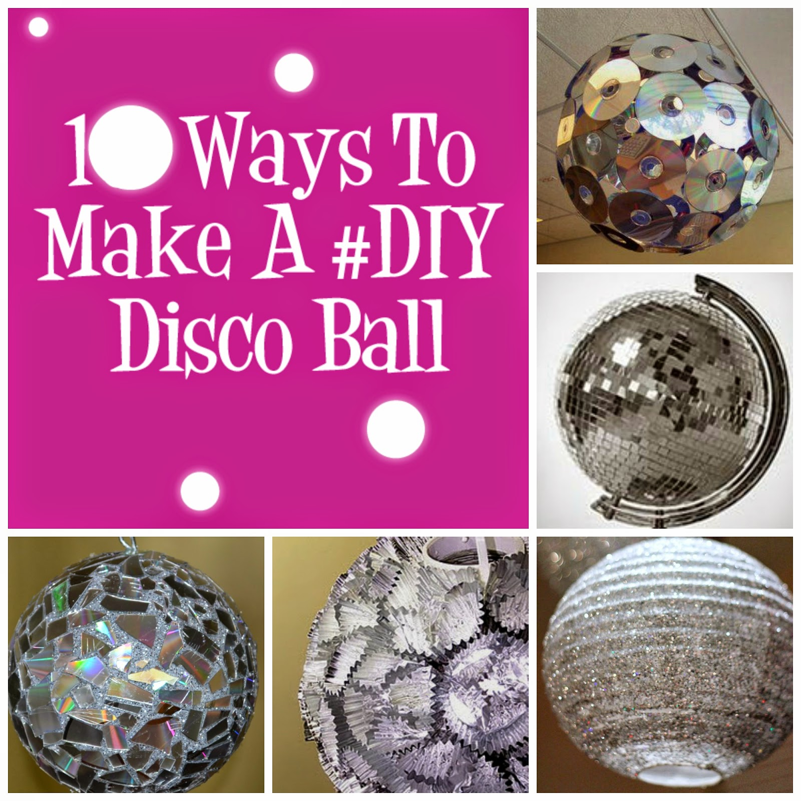 party you can have a ball here are 10 ways to make a diy disco ball