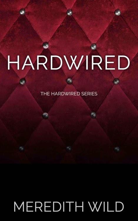 Hardwired  Meredith Wild Series