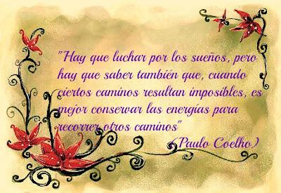 Paulo Coelho - Hay que luchar por los sueños, pero...