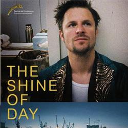 The Shine of Day (Tizza Covi/ Rainer Frimmel)