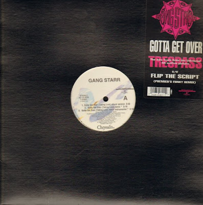 Gang Starr – Gotta Get Over (Taking Loot) / Flip The Script (VLS) (1992) (320 kbps)